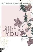 Cover-Bild zu Still With You (eBook) von Moncomble, Morgane