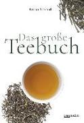 Cover-Bild zu Das große Teebuch von Schmidt, Rainer