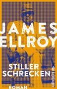 Cover-Bild zu Stiller Schrecken (eBook) von Ellroy, James