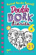 Cover-Bild zu Double Dork Diaries #6 von Russell, Rachel Renée