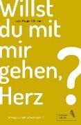 Cover-Bild zu Willst du mit mir gehen, Herz? (eBook) von Helmreich, Ann-Carolin
