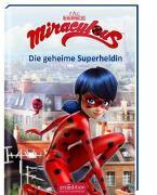 Cover-Bild zu Miraculous - Die geheime Superheldin (Miraculous 1) von Neeb, Barbara (Übers.)