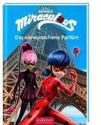 Cover-Bild zu Miraculous - Das verwunschene Parfüm (Miraculous 4) von Neeb, Barbara (Übers.)