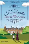 Cover-Bild zu Lady Hardcastle und der Tote im Wald (eBook) von Kinsey, T E