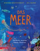 Cover-Bild zu Das Meer - Wichtige Themen: Artenvielfalt und Naturschutz in einem extragroßen Buch mit Neonfarbe auf dem Cover von Krestovnikoff, Miranda