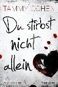 Cover-Bild zu Du stirbst nicht allein (eBook) von Cohen, Tammy