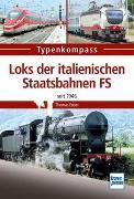 Cover-Bild zu Loks der italienischen Staatsbahnen FS von Estler, Thomas