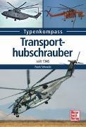 Cover-Bild zu Transporthubschrauber von Schwede, Frank