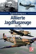 Cover-Bild zu Alliierte Jagdflugzeuge von Lüdeke, Alexander