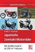 Cover-Bild zu Japanische Zweitakt-Motorräder von Hrachowy, Frank O.