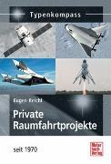 Cover-Bild zu Private Raumfahrtprojekte von Reichl, Eugen
