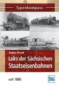 Cover-Bild zu Loks der Sächsischen Staatseisenbahnen von Preuß, Reiner