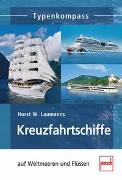 Cover-Bild zu Kreuzfahrtschiffe von Laumanns, Horst W.
