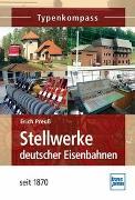Cover-Bild zu Stellwerke deutscher Eisenbahnen seit 1870 von Preuß, Erich