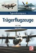 Cover-Bild zu Trägerflugzeuge von Schwede, Frank