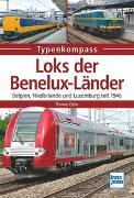 Cover-Bild zu Loks der Benelux-Länder von Estler, Thomas