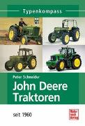 Cover-Bild zu John Deere Traktoren von Schneider, Peter