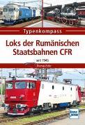 Cover-Bild zu Loks der Rumänischen Staatsbahnen CFR von Estler, Thomas