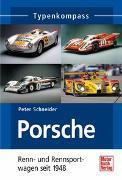 Cover-Bild zu Porsche Renn- und Rennsportwagen von Schneider, Peter