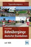Cover-Bild zu Bahnübergänge deutscher Eisenbahnen von Preuß, Erich