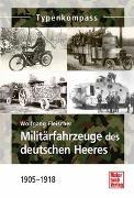 Cover-Bild zu Militärfahrzeuge des deutschen Heeres von Fleischer, Wolfgang