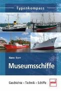 Cover-Bild zu Museumsschiffe von Karr, Hans