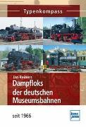 Cover-Bild zu Dampfloks der deutschen Museumsbahnen von Reiners, Jan