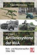 Cover-Bild zu Artilleriesysteme der NVA von Siegert, Jörg