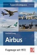 Cover-Bild zu Airbus - Flugzeuge seit 1972 von Lang, Gerhard