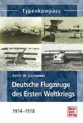 Cover-Bild zu Deutsche Jagdflugzeuge des Ersten Weltkriegs von Laumanns, Horst W.