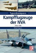 Cover-Bild zu Kampfflugzeuge der NVA 1956 -1990 von Normann, Michael
