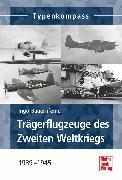 Cover-Bild zu Trägerflugzeuge des Zweiten Weltkrieges (eBook) von Bauernfeind, Ingo