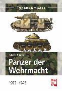 Cover-Bild zu Panzer der Wehrmacht Band 1 (eBook) von Lüdeke, Alexander