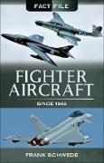 Cover-Bild zu Fighter Aircraft Since, 1945 (eBook) von Schwede, Frank