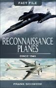 Cover-Bild zu Reconnaissance Planes Since 1945 (eBook) von Schwede, Frank