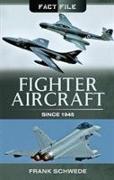 Cover-Bild zu Fighter Aircraft Since 1945 von Schwede, Frank