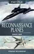Cover-Bild zu Reconnaissance Planes Since 1945 von Schwede, Frank