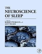 Cover-Bild zu The Neuroscience of Sleep (eBook) von Stickgold, Robert (Hrsg.)