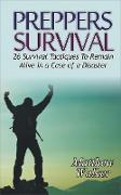 Cover-Bild zu Preppers Survival: 26 Survival Tactiques To Remain Alive In a Case of a Disaster (eBook) von Walker, Matthew
