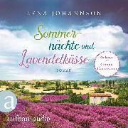 Cover-Bild zu Sommernächte und Lavendelküsse (Ungekürzt) (Audio Download) von Johannson, Lena