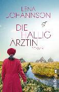 Cover-Bild zu Die Halligärztin (eBook) von Johannson, Lena