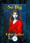 Cover-Bild zu So Big (eBook) von Ferber, Edna