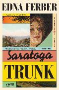Cover-Bild zu Saratoga Trunk von Ferber, Edna