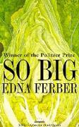 Cover-Bild zu So Big: A Novel (eBook) von Ferber, Edna