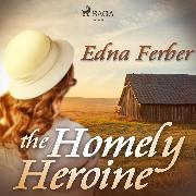 Cover-Bild zu The Homely Heroine (Audio Download) von Ferber, Edna