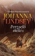Cover-Bild zu Perzselo ölelés (eBook) von Lindsey, Johanna