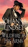 Cover-Bild zu Wildfire In His Arms (eBook) von Lindsey, Johanna