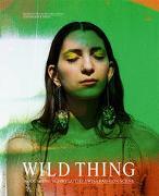 Cover-Bild zu Wild Thing - Modeszene Schweiz von Museum Für Gestaltung Zürich (Hrsg.)