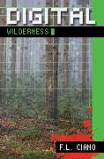 Cover-Bild zu Digital Wilderness von Ciano, F. L.