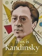 Cover-Bild zu This is Kandinsky von Howard, Annabel